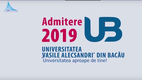 """Admitere 2019 Universitatea """"Vasile Alecsandri"""" Bacău"""