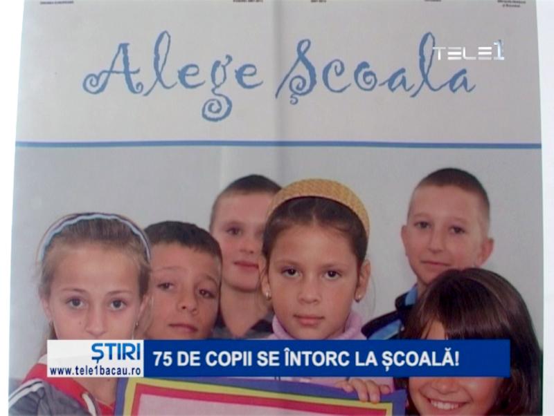 75 de copii se întorc la școală!
